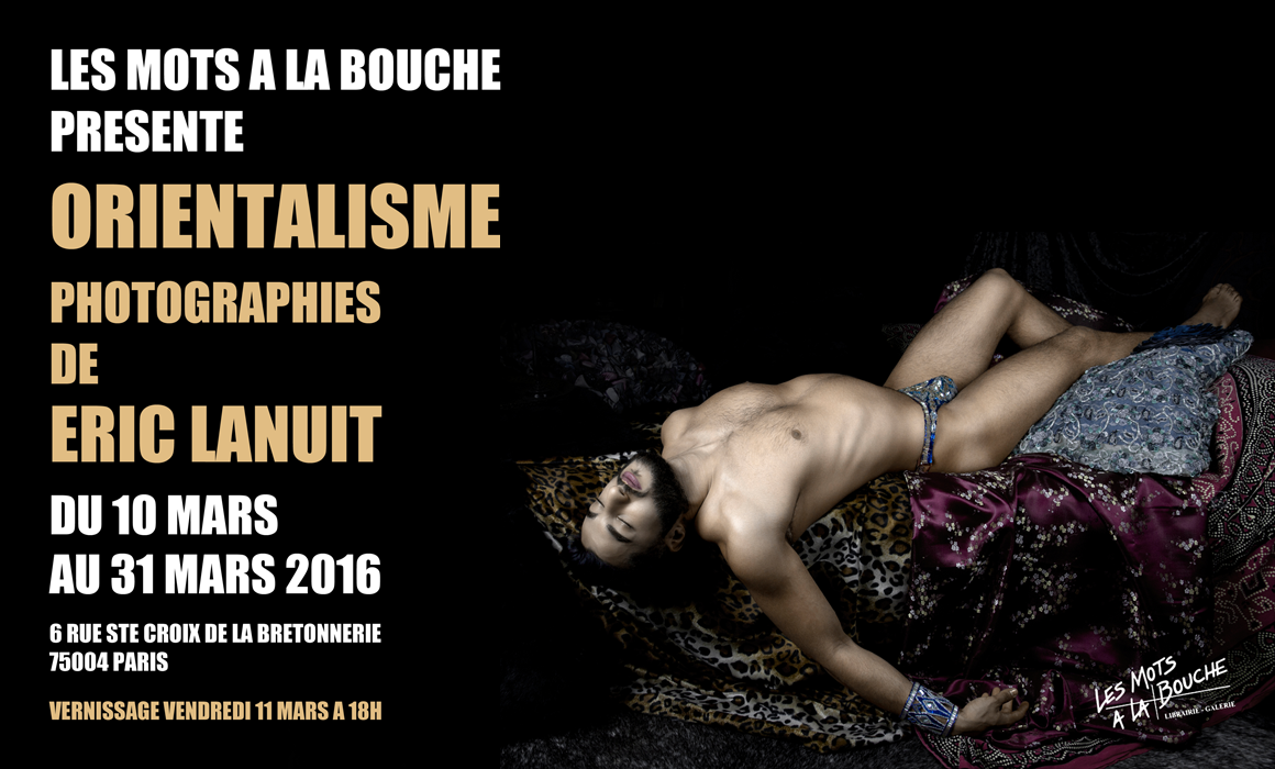 Orientalisme by Eric Lanuit Exhibition